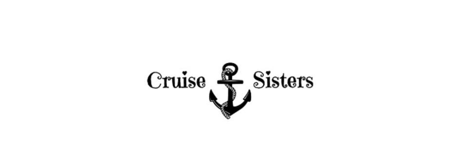 Cruise Sisters Cruising Blog